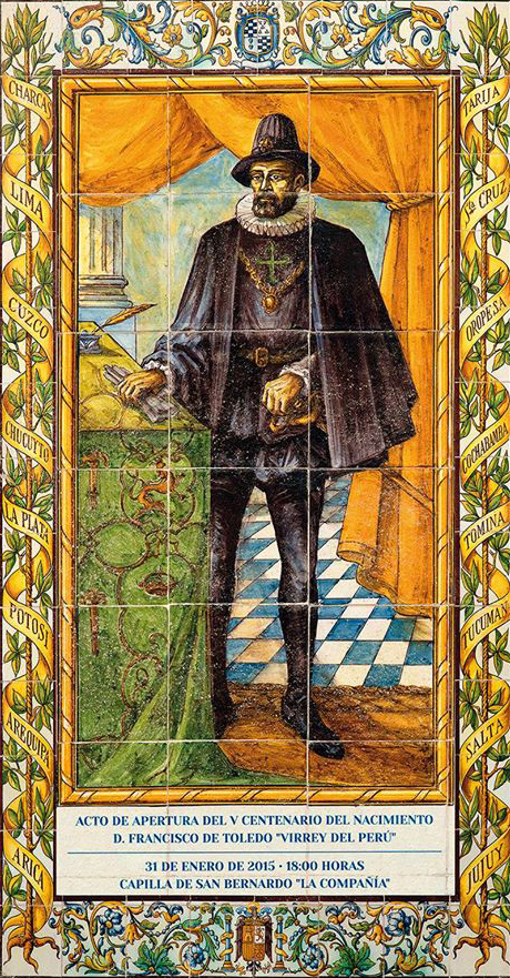 D. Francisco Álvarez de Toledo Virrey del Perú.